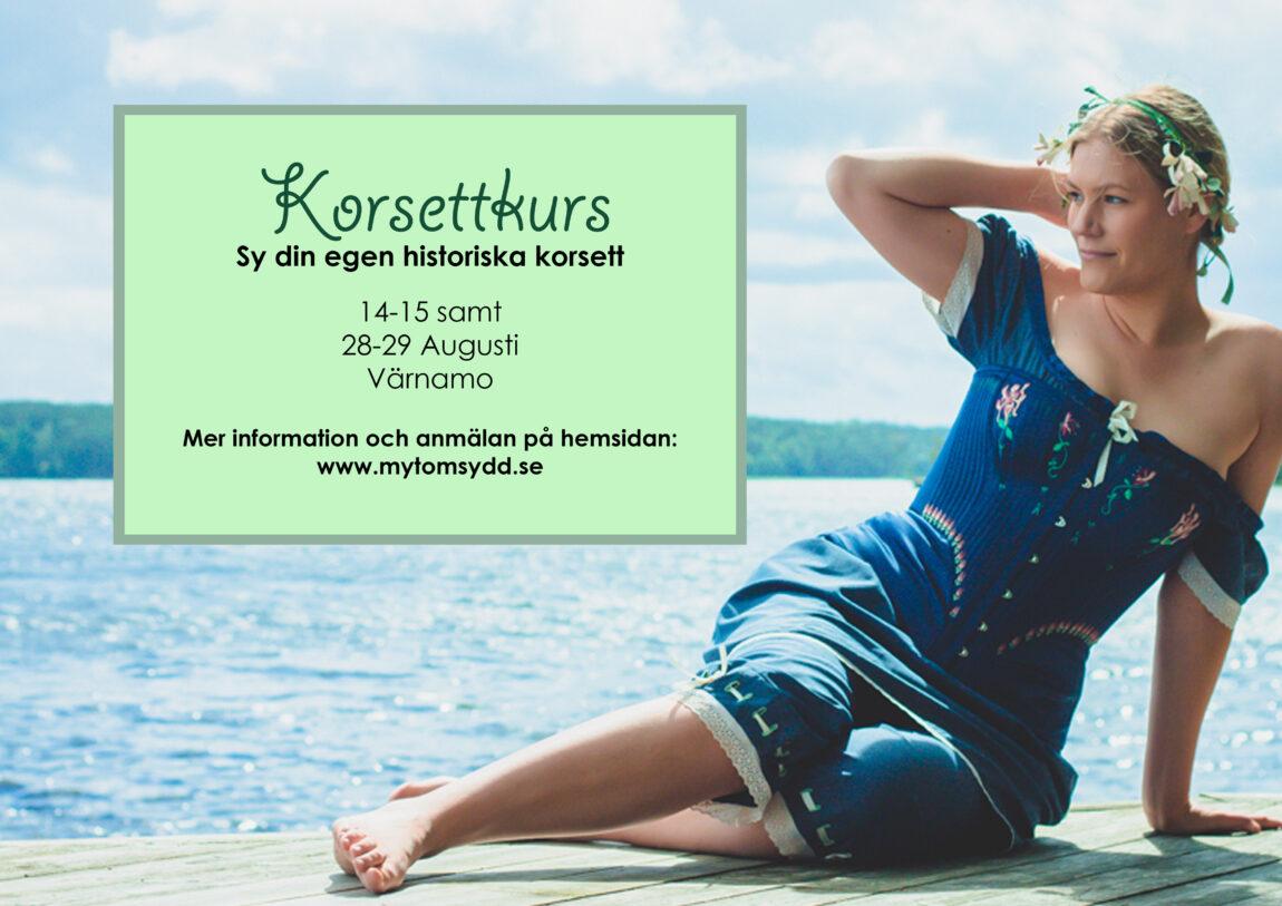 Mytomsydd korsettkurs sommar 2021, lär dig sy historisk korsett i Värnamo.